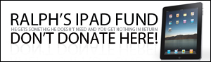 Ralph's Ipad Fund