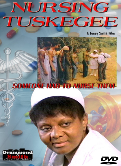 Nursing Tuskegee Drummond and Smith Entertainment
