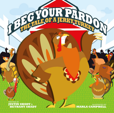 I Beg Your Pardon Tale of a Jerky Turkey