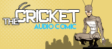 The Cricket: Audio Comic